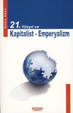 21-yuzyil-ve-kapitalist-emperyalizm