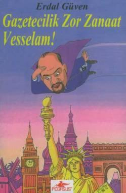 gazetecilik-zor-zanaat-vesselam