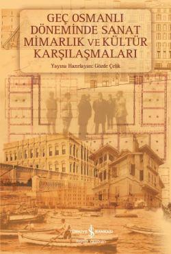 gec-osmanli-doneminde-sanat-mimarlik
