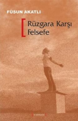 ruzgara-karsi-felsefe
