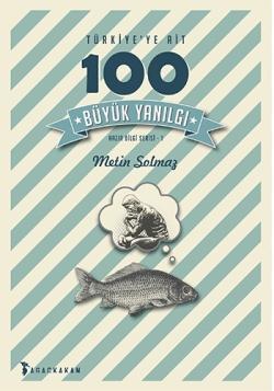 turkiyeye-ait-100-buyuk-yanilgi