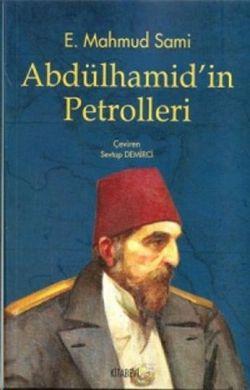 abdulhamidin-petrolleri